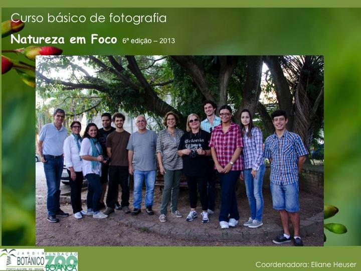 Nat ureza em Foco 6ª ediç ão 2013 grupo